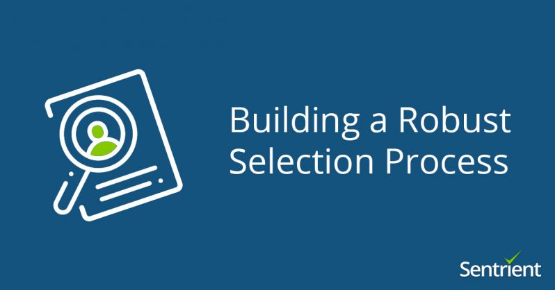 Building a Robust Selection Process
