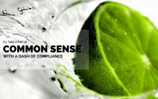 Pint of Common Sense and Dash of Workplace Compliance