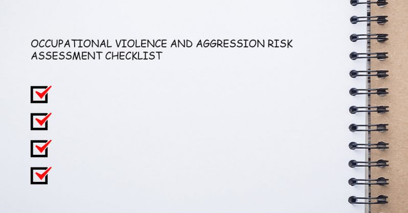 Occupational Violence and Aggression Risk Assessment Checklist
