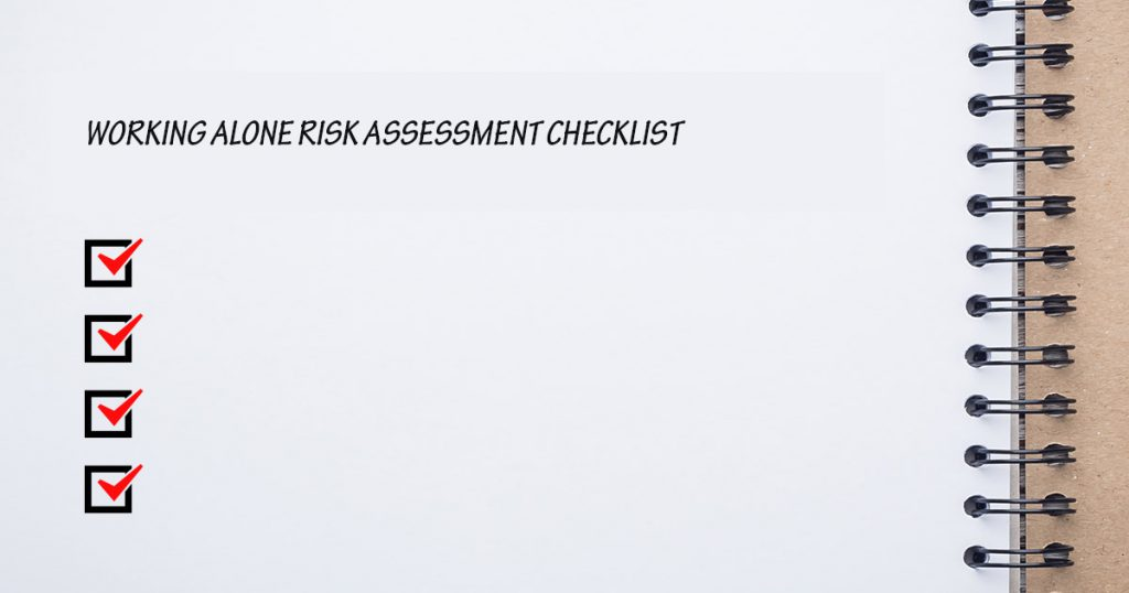 Working Alone Risk Assessment Checklist